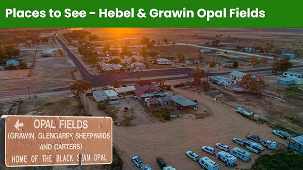 Hebel & Grawin Opal Fields