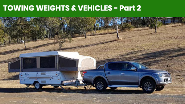 Towing Weights & Vehicles - Part 2