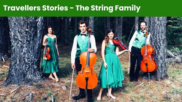 Travellers Stories - The String Family